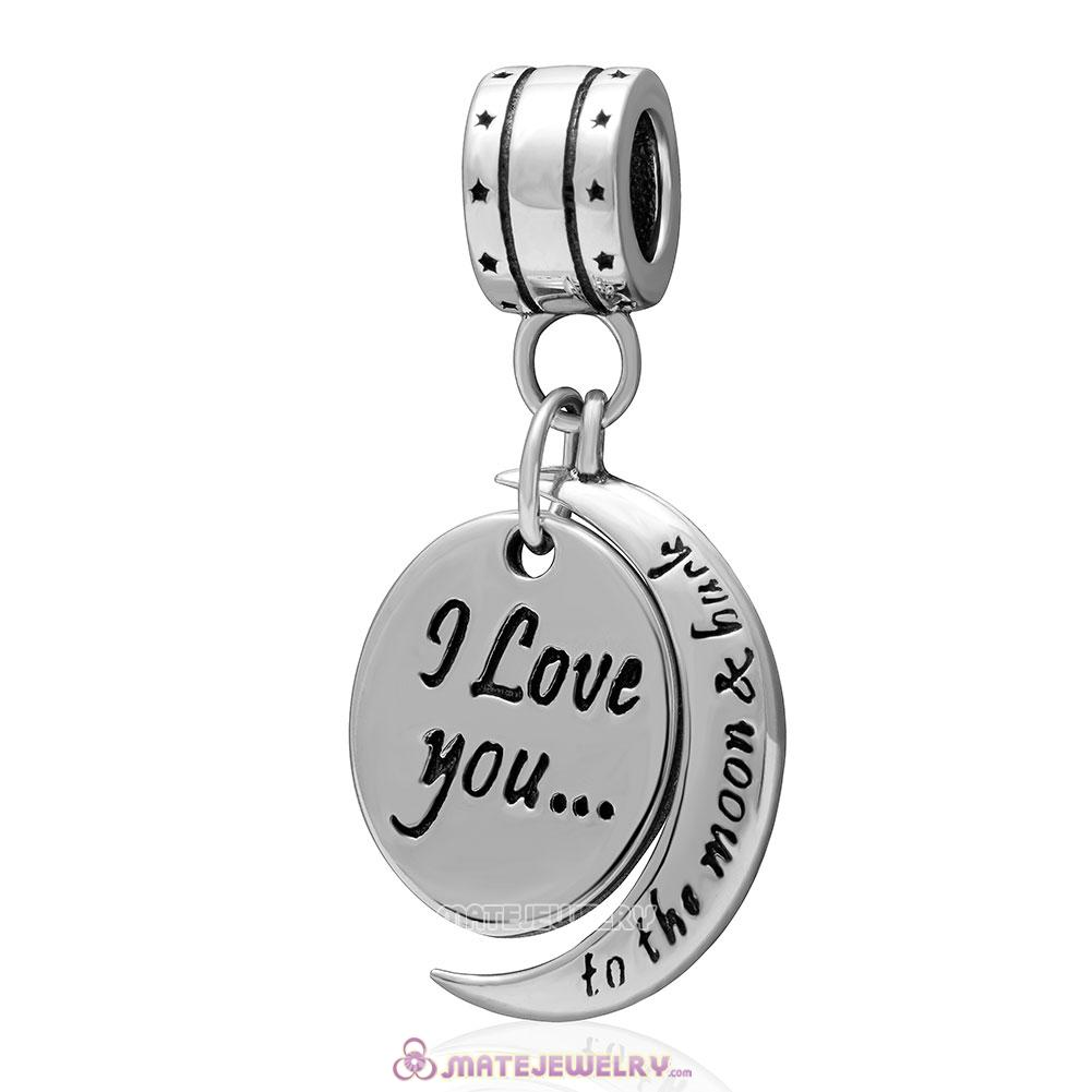 Dangle 925 Sterling Silver I Love You to the Moon and Back Charm